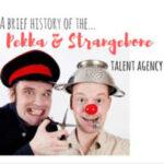 A Brief History Of The Pekka and Strangebone Talent Agency [Audio Comedy]