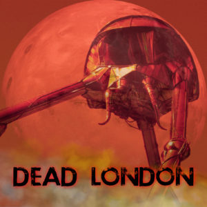 Dead London from Wireless Theatre
