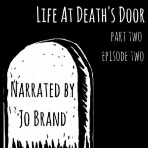 Life at Death's Door 2B