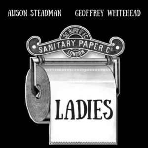 Ladies starring Alison steadman and Rachel Atkins
