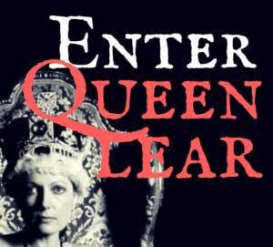 Enter Queen Lear