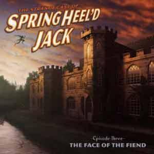Springheel'd Jack The Face of the Fiend