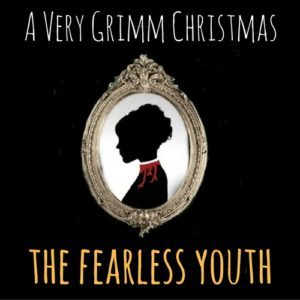 The Fearless Youth Audio Drama from Wireless Theatre. Brothers Grimm Horror