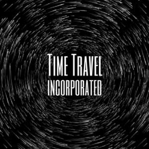 Time Travel Incorporated