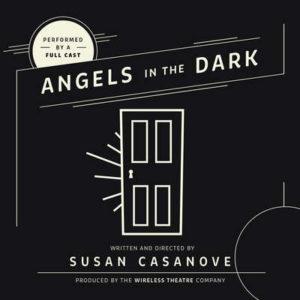 Abgels in the Dark by Susan Casanove