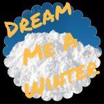 Dream Me a Winter