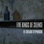 Five Kinds of Silence