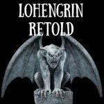 Lohengrin Retold