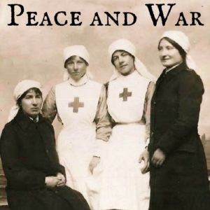 Peace and War Audio Drama from Wireless Theatre