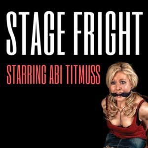 Stage Fright with Abi Titmuss
