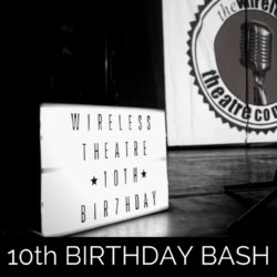 Wireless Theatre 10th Birthday Bash Photo Gallery