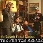 The Fun Tom Menace