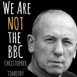 We Are Not the BBC -Christopher Timothy comedy audio play