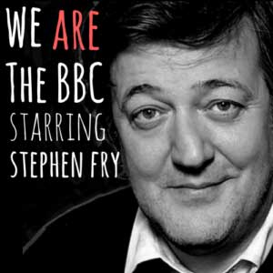 We Are the BBC starring Stephen Fry