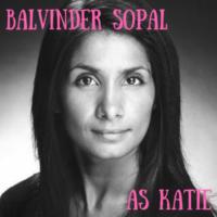 Balvinder Sopal as KATIE 200x200 1