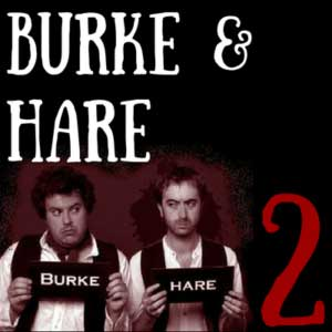 Burke and Hare Part Two