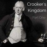 Crooker's Kingdom, Part One