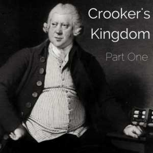 Crooker's Kingdom Part One - Supernatural Audio Drama - Sir Richard Arkwright