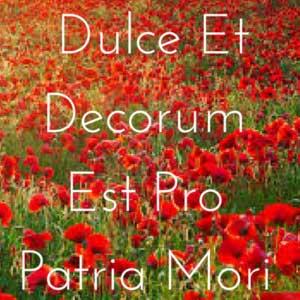Dulce Et Decorum Est Pro Patria Mori