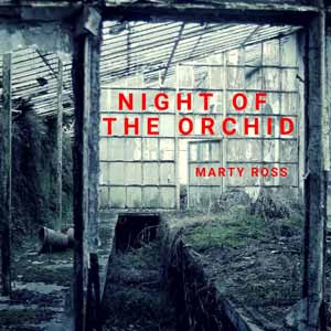 Night of the Orchid - Audio Horror from Wireless Theatre written by Marty Ross