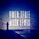 Owen Teale and Mark Lewis, Part One