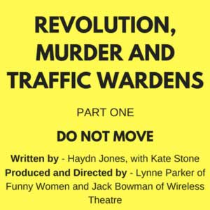 Revolution, Murder and Traffic Wardens Part One