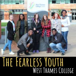 The Fearless Youth Performed by West Thames College