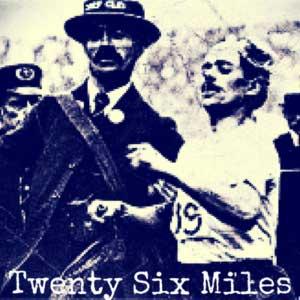 Twenty Six Miles