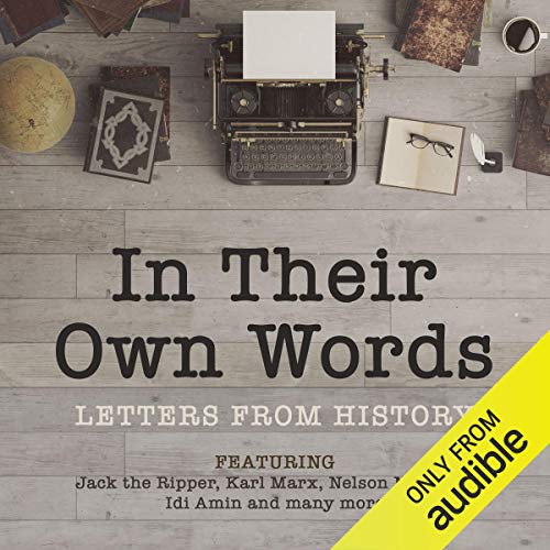 In Their Own Words - Letters from History- National Archives