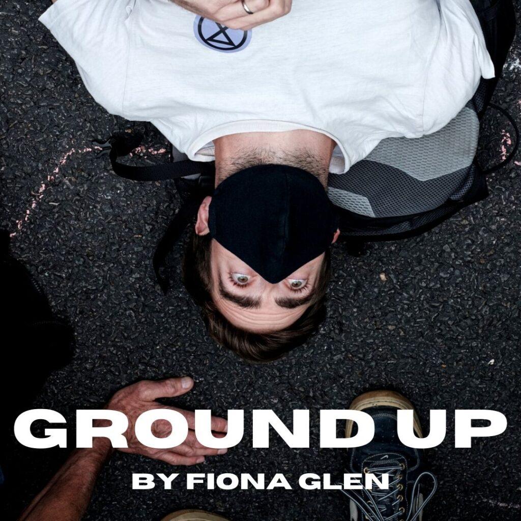 Ground Up by Fiona Glen