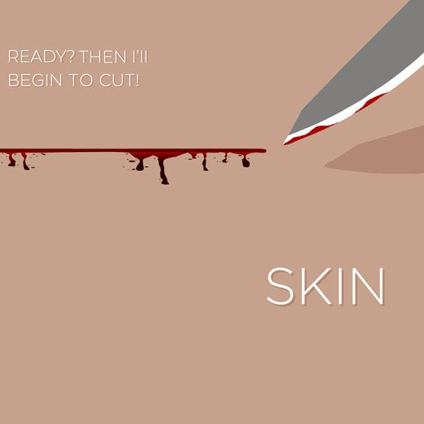 Skin audio thriller