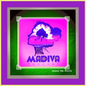 Madiva podcast