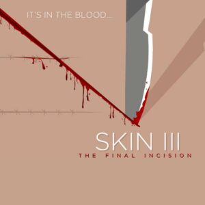 Skin 3 The Final Incision Audio Thriller